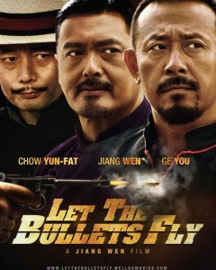 China's &quot;Let The Bullets Fly&quot; poster starring Chow Yun-Fat
