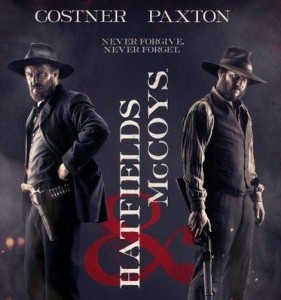 &quot;Hatfields and McCoys&quot; starring Kevin Costner and Bill Paxton - (History Channel)