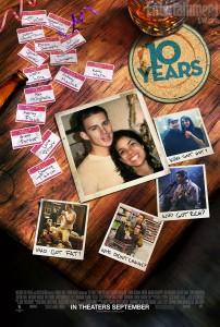 """""""10 Years"""" movie poster art starring Channing Tatum and Rosario Dawson"""