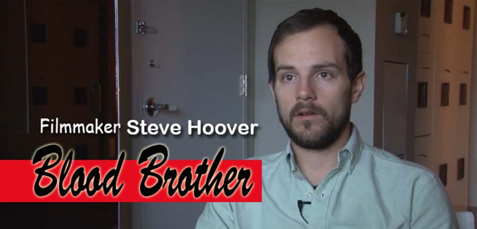 Blood Brother filmmaker Steve Hoover talks about his 2013 documentary.