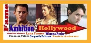 Rising Stars Hollywood and Ambition.
