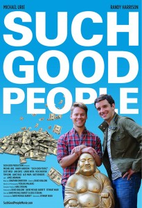 "Actors Randy Harrison and Michael Urie featured on the poster for the film ""Such Good People."""