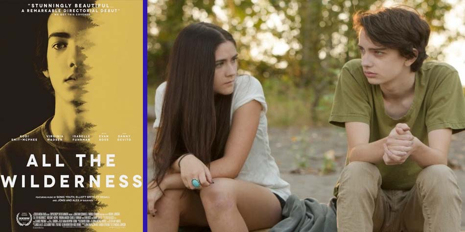 Isabelle Fuhrman & Kodi Smit-McPhee find eachother in ALL THE WILDERNESS - Screen Media Films
