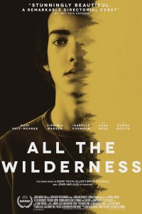 Official Movie Poster of ALL THE WILDERNESS starring Kodi Smit-McPhee, Isabelle Fuhrman