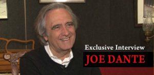 Director Joe Dante: talking indie films, casting, and superhero movies, with Henrick Vartanian