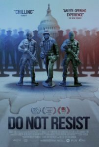 Ferguson, Missouri, is the opener for director Craig Atkinson's controversial documentary, DO NOT RESIST.