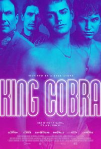 Sex is not a game in Justin Kelly's crime drama 'King Cobra.'