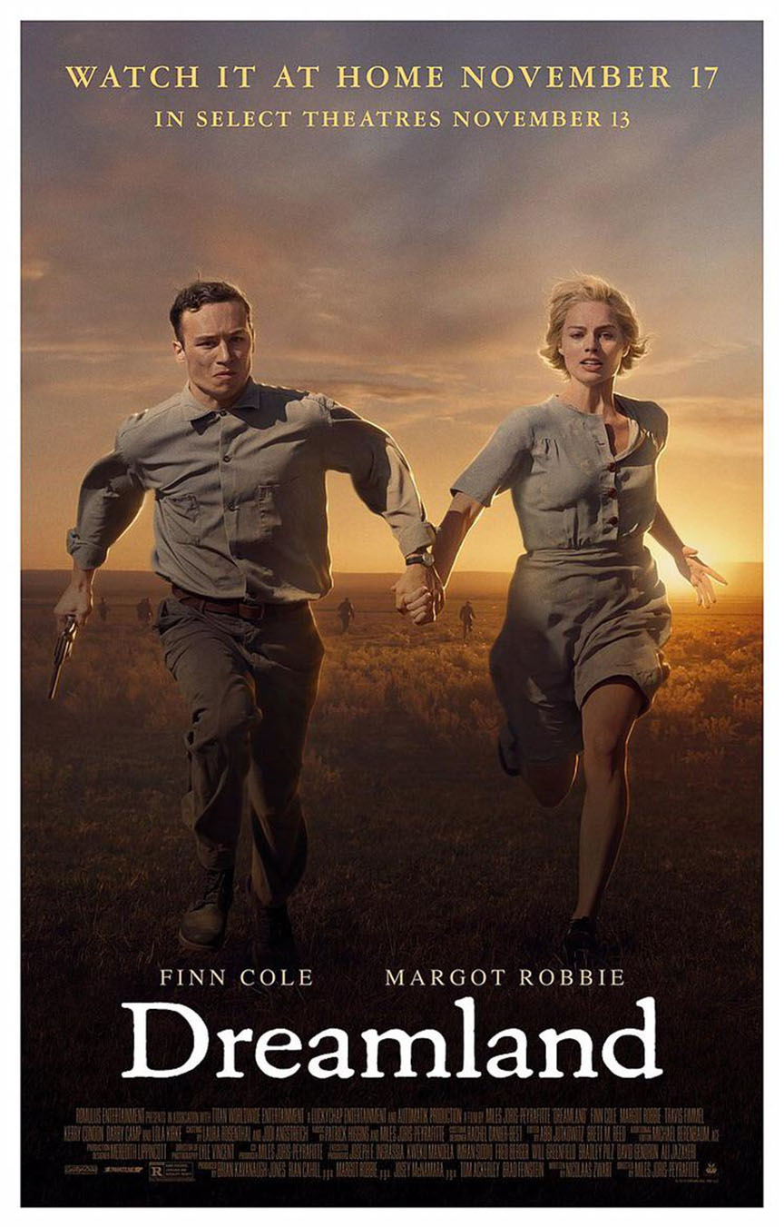 Featured on DREAMLAND movie poster, actor, Finn Cole (left) and actress, Margot Robbie are running from the law.
